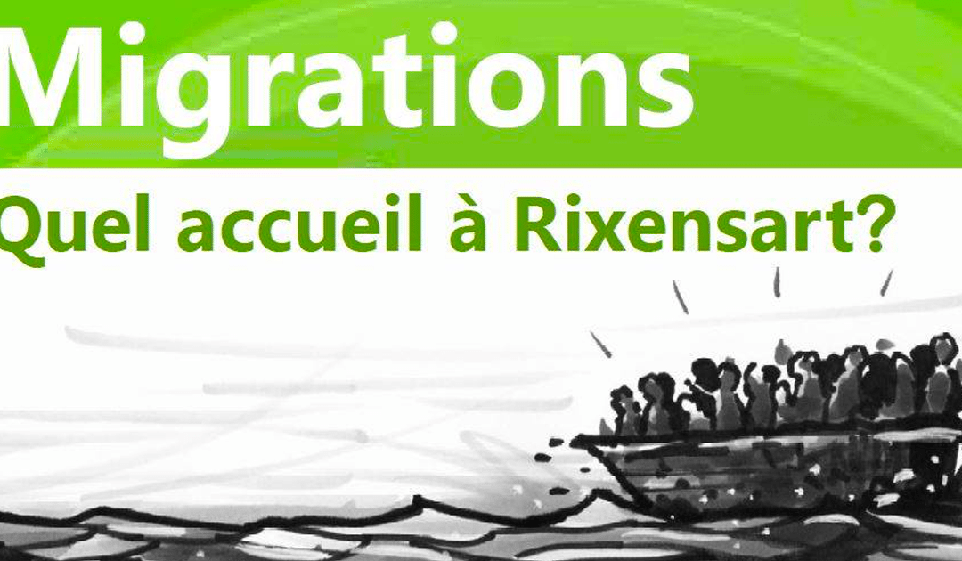 27/2 Café politique : Migrations, quel accueil à Rixensart ?
